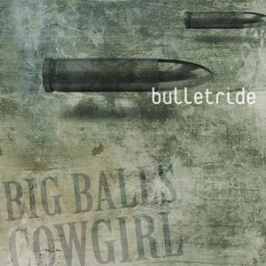 Big-Balls-Cowgirl-Bulletride